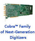 Cobra™ Family of Next-Generation Digitizers
