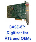 BASE-8™ Digitizer for ATE and OEMs